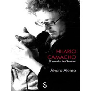 HILARIO CAMACHO EL TROVADOR DE CHAMBERI