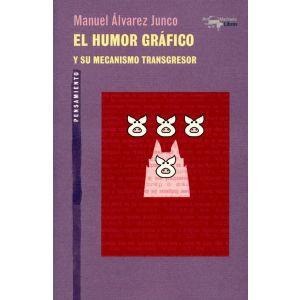 HUMOR GRAFICO Y SU MECANISMO TRANSGRESOR  EL