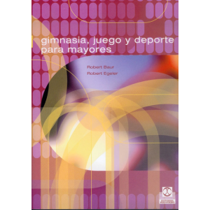 GIMNASIA  JUEGO Y DEPORTE PARA MAYORES