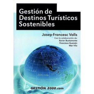 GESTION DE DESTINOS TURISTICOS SOSTENIBLES