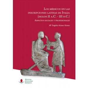 LOS MEDICOS EN LAS INSCRIPCIONES LATINAS DE ITALIA (SIGLOS II A.C.-III D.C.): AS