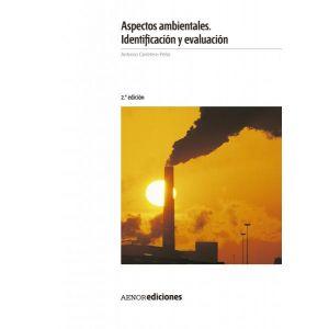 ASPECTOS AMBIENTALES IDENTIFICACION Y EVALUACION