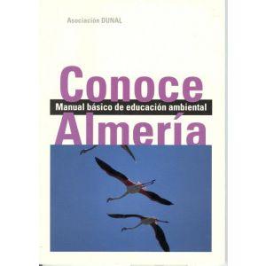 CONOCE ALMERIA. MANUAL BASICO DE EDUCACION AMBIENTAL