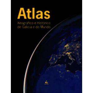 ATLAS XEOGRAFICO E HISTORICO DE GALICIA E DO MUNDO