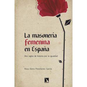 LA MASONERIA FEMENINA EN ESPAÑA