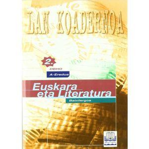 """EUSKARA BATX 2 """"A"""" EREDUA LAN KOADERNOA"""