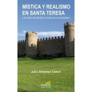 MISTICA Y REALISMO EN SANTA TERESA