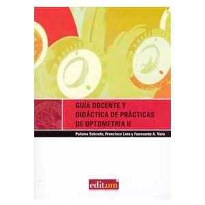 GUIA DOCENTE Y DIDACTICA DE PRACTICAS DE OPTOMETRIA II