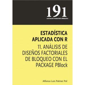 ESTADISTICA APLICADA CON R 11. ANALISIS DE DISEÑOS FACTORIALES DE BLOQUEO CON EL