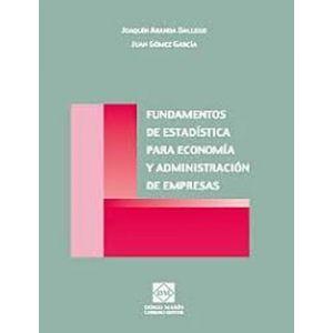 FUNDAMENTOS DE ESTADISTICA PARA ECONOMIA Y ADMINISTRACION DE EMPRESAS
