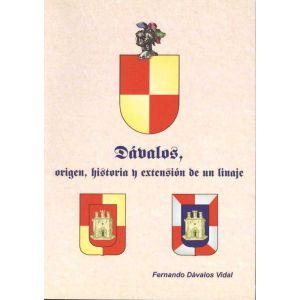DAVALOS ORIGEN HISTORIA Y EXTENSION DE UN LINAJE