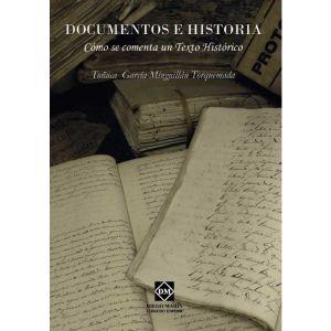 DOCUMENTOS E HISTORIA COMO SE COMENTA UN TEXTO HISTORICO