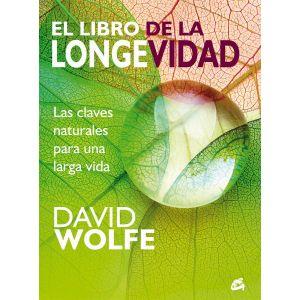 LIBRO DE LA LONGEVIDAD  LAS CLAVES NATURALES PARA UNA LARGA VIDA LA
