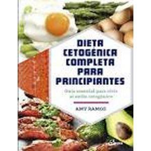 DIETA CETOGENICA COMPLETA PARA PRINCIPIANTES