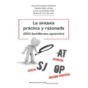 LA SINTAXIS PRACTICA Y RAZONADA