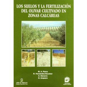 LOS SUELOS Y LA FERTILIZACION DEL OLIVAR EN ZONAS CALCAREAS