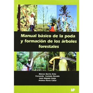 MANUAL BASICO DE LA PODA Y FORMACION DE LOS ARBOLES FORESTALES