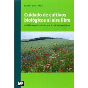 CUIDADO DE LOS CULTIVOS BIOLOGICOS AL AIRE LIBRE