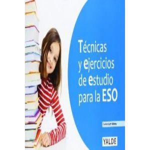 TECNICAS Y EJERCICIOS DE ESTUDIO PARA LA ESO