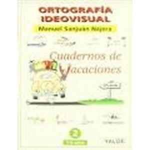 ORTOGRAFIA IDEOVISUAL. CUADERNO DE VACACIONES. NIVEL 3º. COLOR. (8-9 AÑOS). 64 P