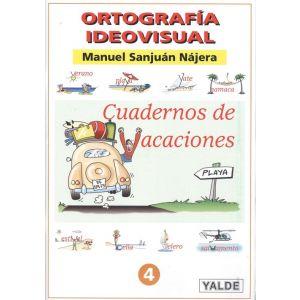 ORTOGRAFIA IDEOVISUAL. CUADERNO DE VACACIONES. NIVEL 4º. COLOR. (9-10 AÑOS).