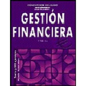 GESTION FINANCIERA TEORIA Y 800 EJERCICIOS INCLUYE ANEXO CON TABLAS FINANCIERA