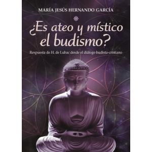¿ES ATEO Y MISTICO EL BUDISMO?