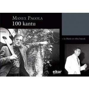 MANEX PAGOLA. 100 KANTU