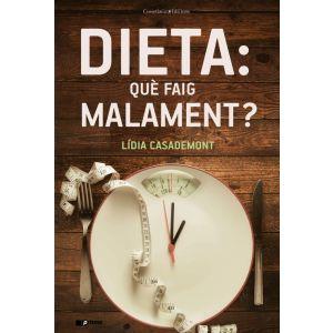 DIETA: QUE FAIG MALAMENT?