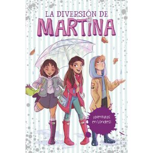 ¡AVENTURAS EN LONDRES! (LA DIVERSION DE MARTINA 2)