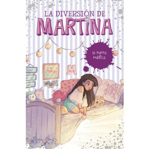 LA PUERTA MAGICA (LA DIVERSION DE MARTINA 3)