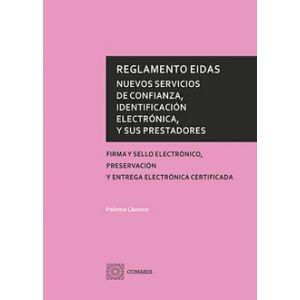 REGLAMENTOS EIDAS NUEVOS SERVICIOS DE CONFIANZA IDENTIFICACION ELECTRONICA