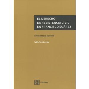 DERECHO DE RESISTENCIA CIVIL EN FRANCISCO SUAREZ VIRTUALIDADES ACTUALES