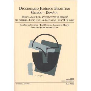 DICCIONARIO JURIDICO BIZANTINO GRIEGO ESPAÑOL
