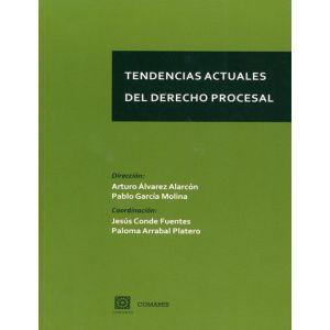 TENDENCIAS ACTUALES DEL DERECHO PROCESAL
