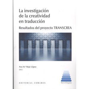 LA INVESTIGACION DE LA CREATIVIDAD EN TRADUCCION.