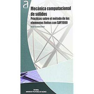 MECANICA COMPUTACIONAL DE SOLIDOS: PRACTICAS SOBRE EL METODO DE LOS ELEMENTOS FI