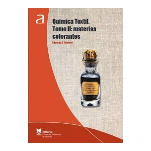 QUIMICA TEXTI TOMO II  MATERIAS COLORANTES