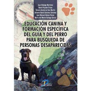 EDUCACION CANINA Y FORMACION ESPECIFICA DEL GUIA Y DEL PERRO PARA BUSQUEDA DE PE