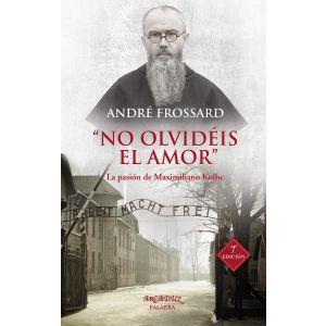 NO OLVIDEIS EL AMOR
