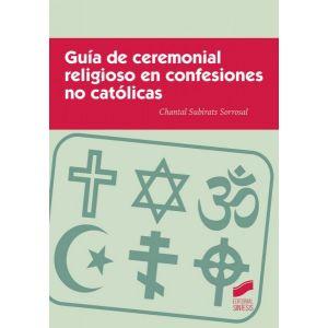 GUIA DE CEREMONIAL RELIGIOSO EN CONFESIONES NO CATOLICAS