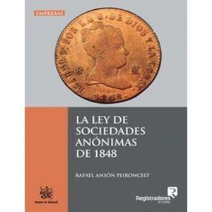 LA LEY DE SOCIEDADES ANONIMAS DE 1848