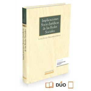 IMPLICACIONES SOCIO-JURIDICAS DE LAS REDES SOCIALES (PAPEL + E-BOOK)