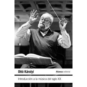INTRODUCCION A LA MUSICA DEL SIGLO XX
