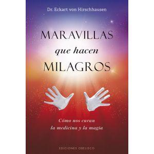 MARAVILLAS QUE HACEN MILAGROS