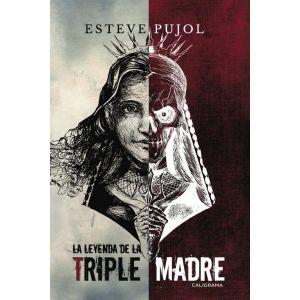 La leyenda de la triple madre