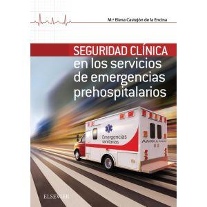 SEGURIDAD CLINICA EN LOS SERVICIOS DE EMERGENCIAS PREHOSPITALARIOS