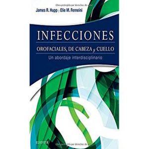 INFECCIONES OROFACIALES  DE CABEZA Y CUELLO. UN ABORDAJE INTERDISCIPLINARIO