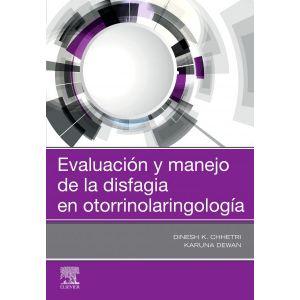 EVALUACION Y MANEJO DE LA DISFAGIA EN OTORRINOLARINGOLOGIA