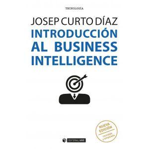 INTRODUCCION AL BUSINESS INTELLIGENCE (NUEVA EDICION REVISADA Y AMPLIADA)